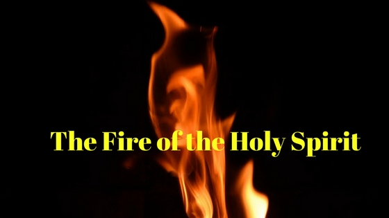 Keeping the Fire of the Holy Spirit Burning