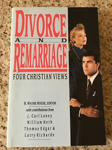 Divorce and Remarriage: Four Christian Views