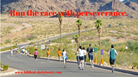 Run the race with perseverance.