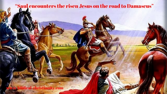 Saul encounters the risen Jesus on the road to Damascus