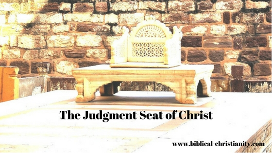 What is the judgment seat of Christ
