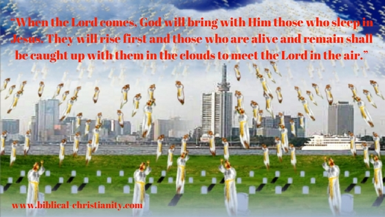 The dead in Christ will rise first