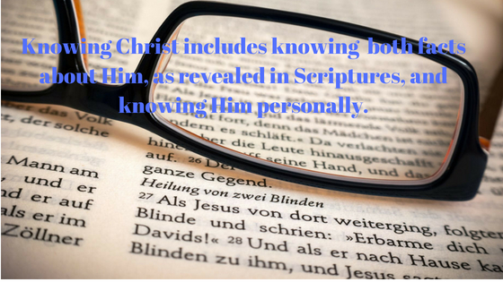Knowing God means establishing a close, intimate relationship with God through Christ