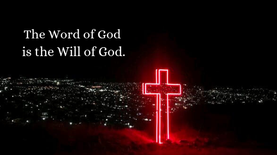 The word of God is the will of God