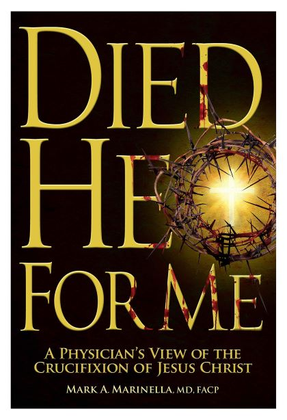 Died He For Me by Mark A. Marinella