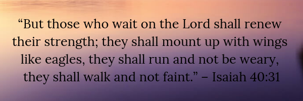 The Power of Waiting on the Lord