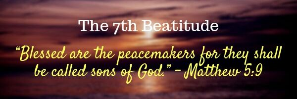 The 7th Beatitude