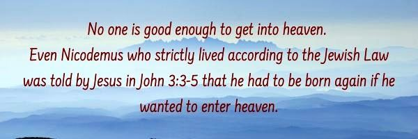 We all need to be Born Again to Enter Heaven