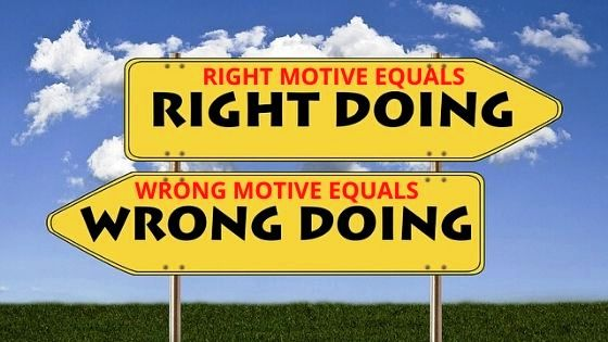 The Motives of the Heart: Right vs. Wrong