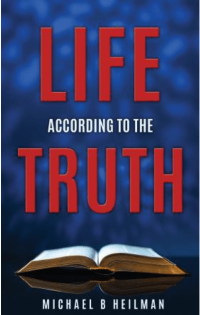 Life According to the Truth