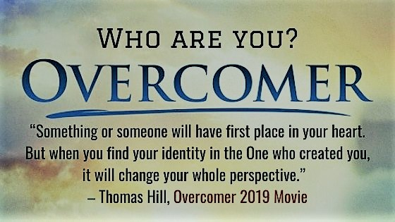 Finding Your Identity in Christ Quote from Overcomer 2019 Movie
