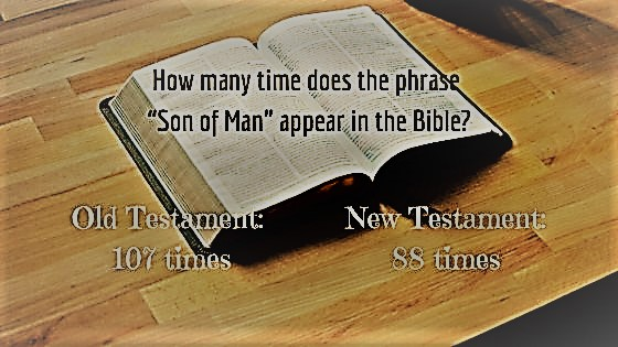 The phrase Son of Man in the Old and New Testament