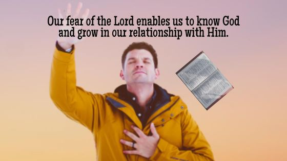 Knowing God by Fearing Him