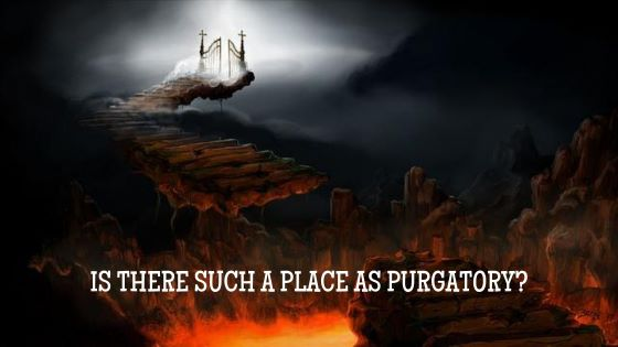 Does the Bible Mention Purgatory?
