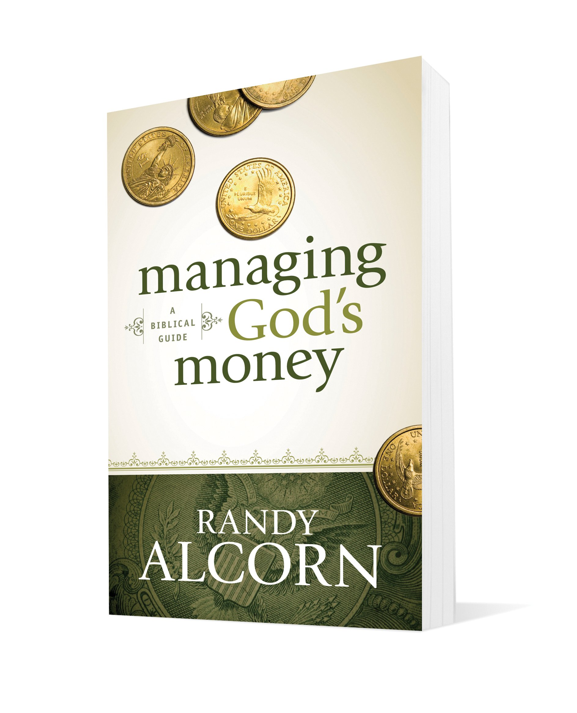 Managing God's Money: A Biblical Guide by Randy Alcorn