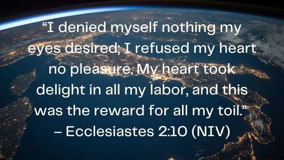 Ecclesiastes 2:10