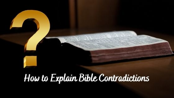What About Contradictions in the Bible