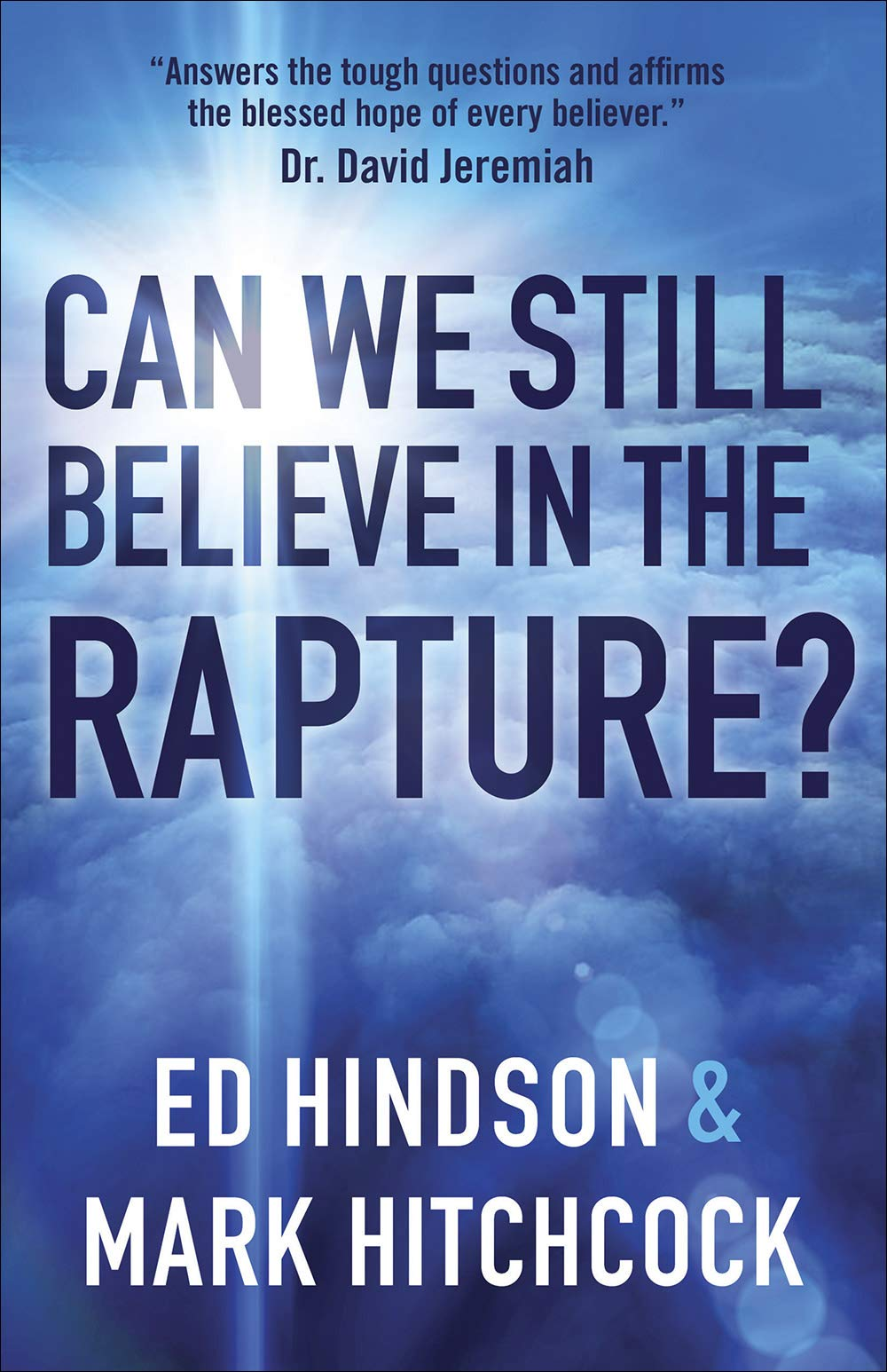 Can We Still Believe in the Rapture