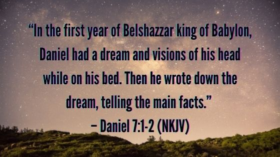 Daniel 7:1-2 NKJV