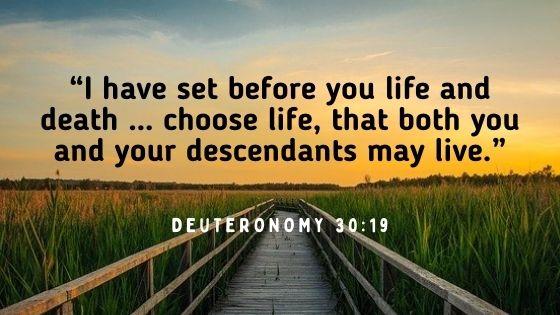 Choose Life Not Death